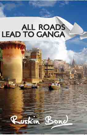 India travel books by Ruskin Bond, most popular India travel books