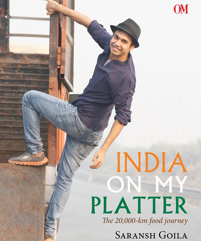 "Interview: Chef Saransh Goila, Author of ""India on My Platter: The 20,000-km Food Journey"""