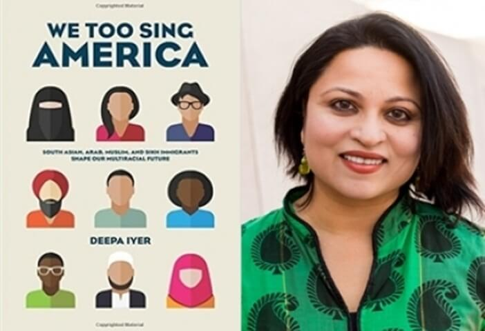 lawyer Deepa Iyer, We Too Sing America, racial violence in USA, 9/11 attacks, Indian American writers