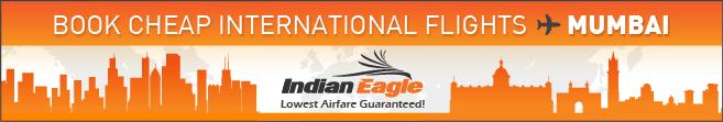 cheap flights to Mumbai, Indian Eagle travel deals, cheap air tickets Mumbai