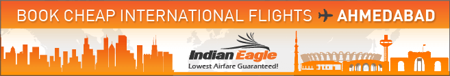 Cheap flights to Ahmedabad, Indian Eagle flight deals