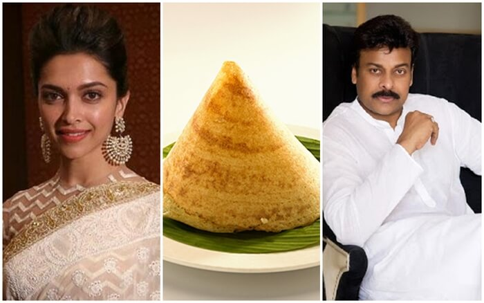 Interesting Stories about Dosa from Deepika Padukone in USA to Chiranjeevi in India